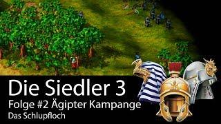 #18 Let's play die Siedler 3  Ägipter  Kampagne 2 – Das Schlupfloch