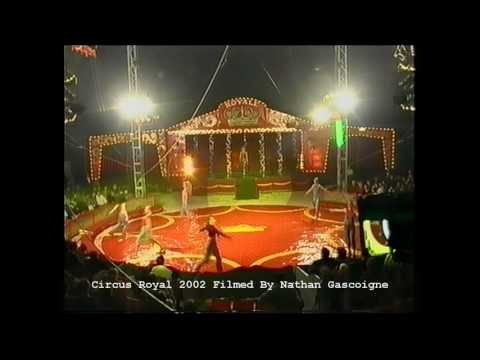 Filmed while on tour with Circus Royal Australia 2002