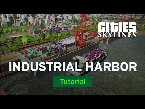 Building an Industrial Harbor with Woody Powers | Tutorial | Cities: Skylines