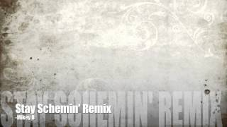 Stay Schemin Remix- Mikey B aka Major League