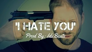 """I Hate You""► Deep Inspiring  hip hop free Instrumental 2015 - (Prod IduBeats)"