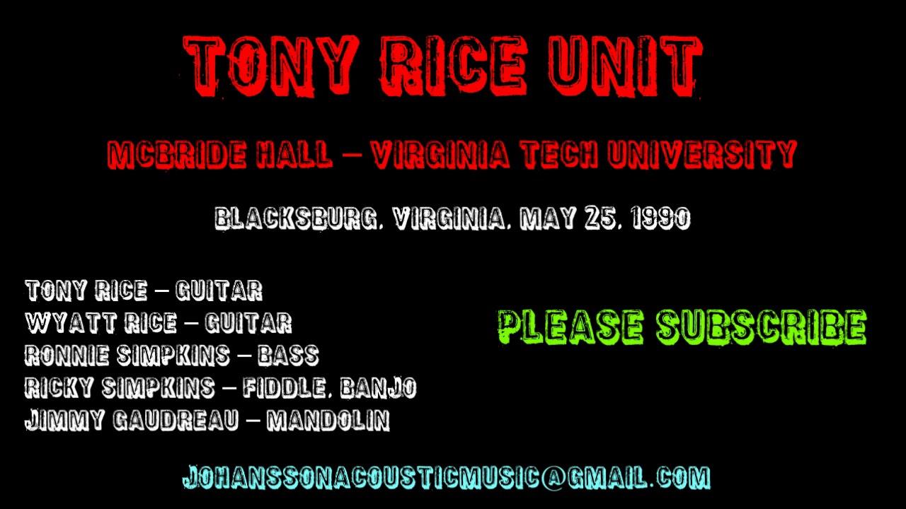Tony Rice Unit,  McBride Hall – Virginia Tech University, May 25, 1990