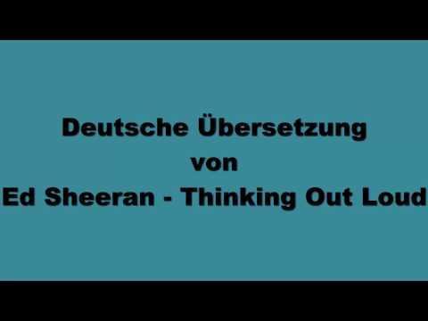 Deutsche Übersetzung von Ed Sheeran - Thinking Out Loud