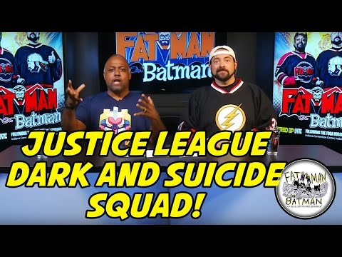 JUSTICE LEAGUE DARK AND SUICIDE SQUAD! - FAT MAN ON BATMAN 062