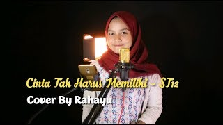 Download lagu CINTA TAK HARUS MEMILIKI - ST12 | COVER BY RAHAYU KURNIA