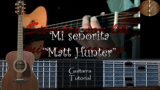 Mi señorita ''Matt Hunter'' - Guitarra Tutorial (Facil y rapido) ''Seabroth''
