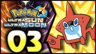 Pokemon Ultra Sun and Moon: Part 3 - Rotom Dex! [100% Walkthrough]