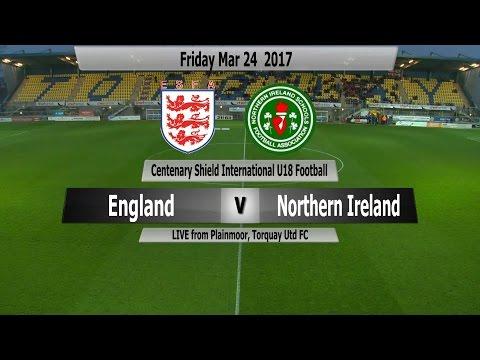 ESFA England U18  V Northern Ireland U18 Centenary Cup match March 24th 2017