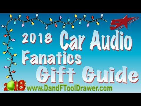 2018 Car Audio Fanatics gift guide