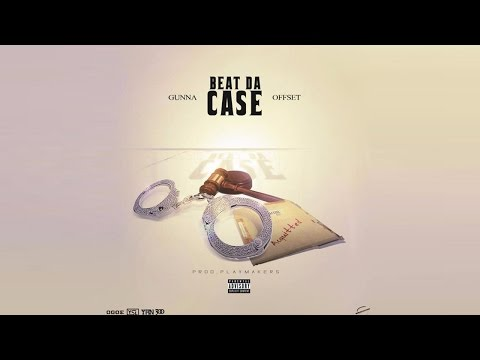Gunna X Offset - Beat The Case