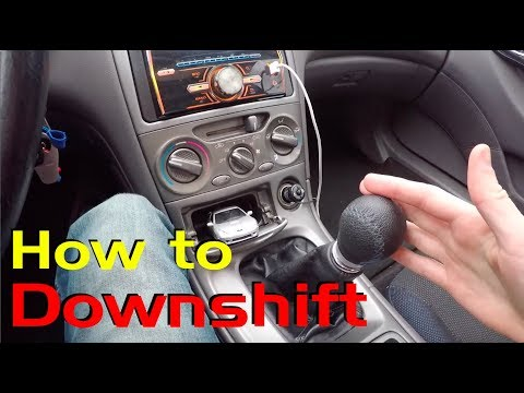 Downshifting Made EASY! How to Downshift in a Manual Car