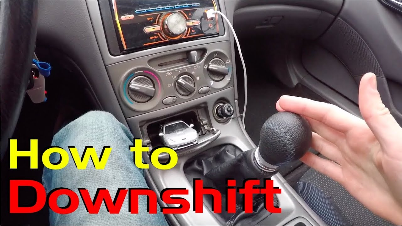 How To Downshift In A Manual Car Manual Guide