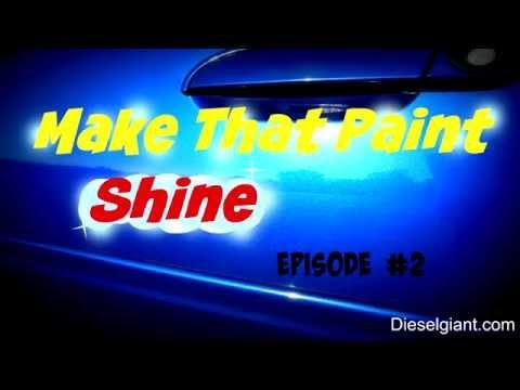 Make that paint shine episode #2