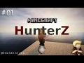 "[MINECRAFT/RP/FR/HD] -HunterZ- (Épisode 01) ""Premiers pas"" {IksWoRBaD}"
