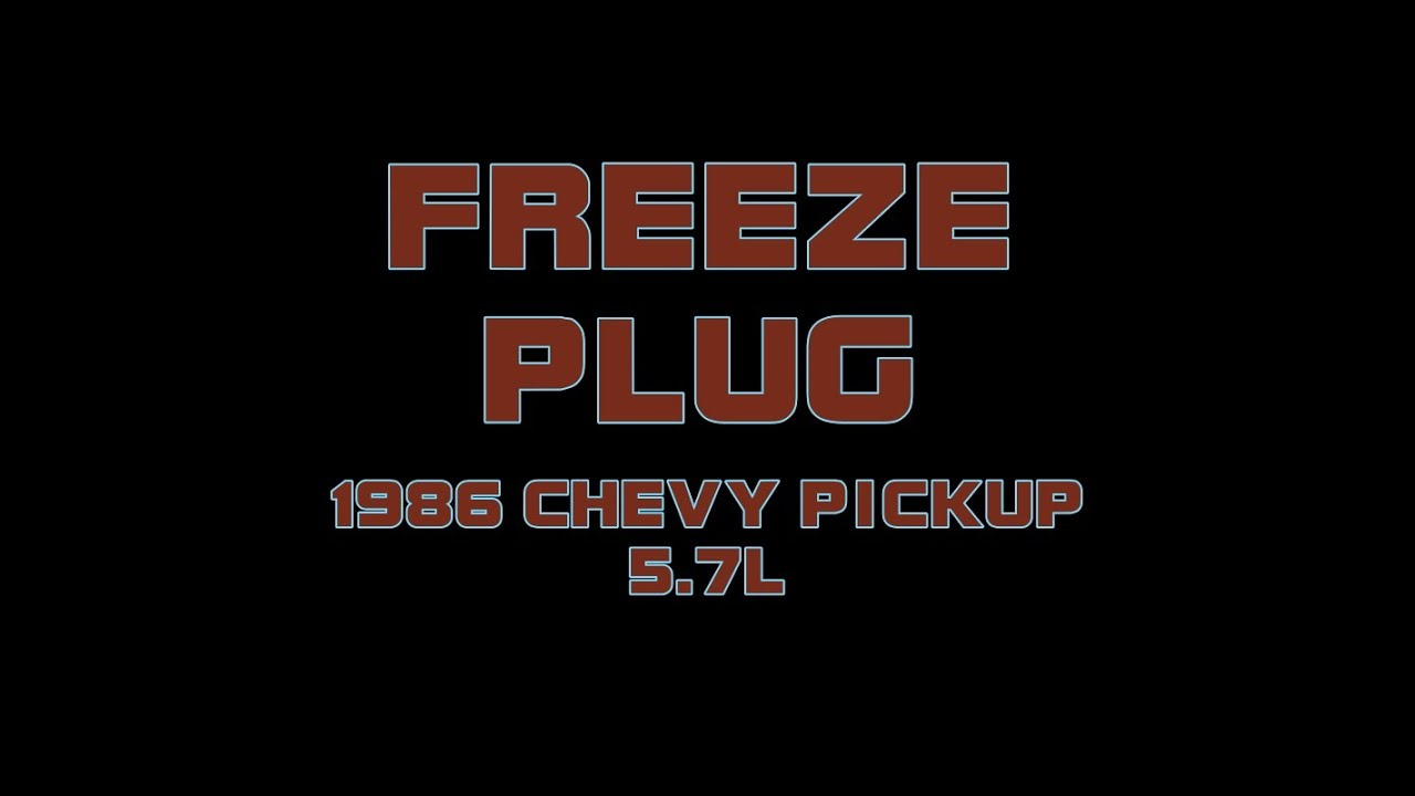 medium resolution of 1986 chevy pickup 5 7 replacing the freeze out plug