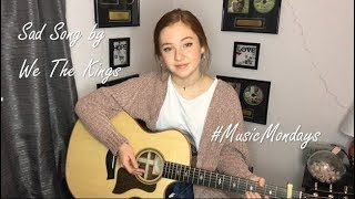 Download Sad Song - We The Kings (Cover by Amanda Nolan)