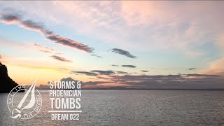 Sailing The Dream | #022 | Storms & Phoenician Tombs