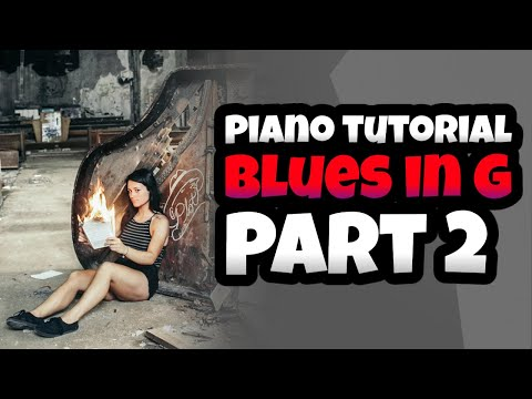 Piano Tutoiral Part 2 : Blues in G