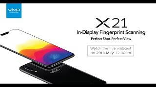 Vivo to announce the launch of X21 flagship smartphone in India on ...