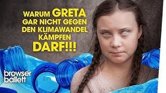 Warum Greta gar nicht gegen den Klimawandel kämpfen darf