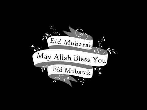 Eid Mubarak Video - Eidul Adha 2017 - Eid Haj 2017