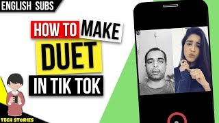 Tik Tok Me Duet Video Kaise Banaye - How to Make Dual Video in TikTok Musically