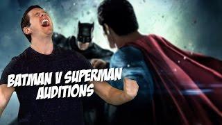 Bad Movie Auditions - Batman v Superman