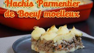 Recette facile du Hachis parmentier de bœuf moelleux