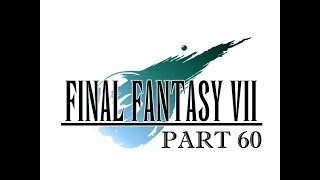 THE SILVER WEAPON | Final Fantasy VII Part 60