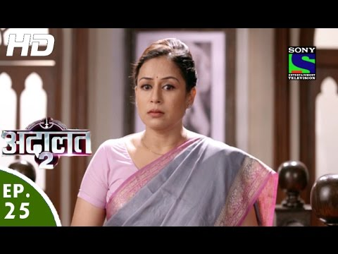 Adaalat - अदालत २ - Episode 25 - 3rd September, 2016 thumbnail