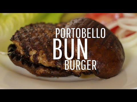 Portobello Bun Burger A Healthy Way To Enjoy A Burger Youtube