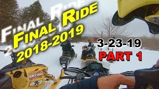 Final Ride of the 2018-19 Season: PART 1 | 3-23-19 | Old Forge, NY