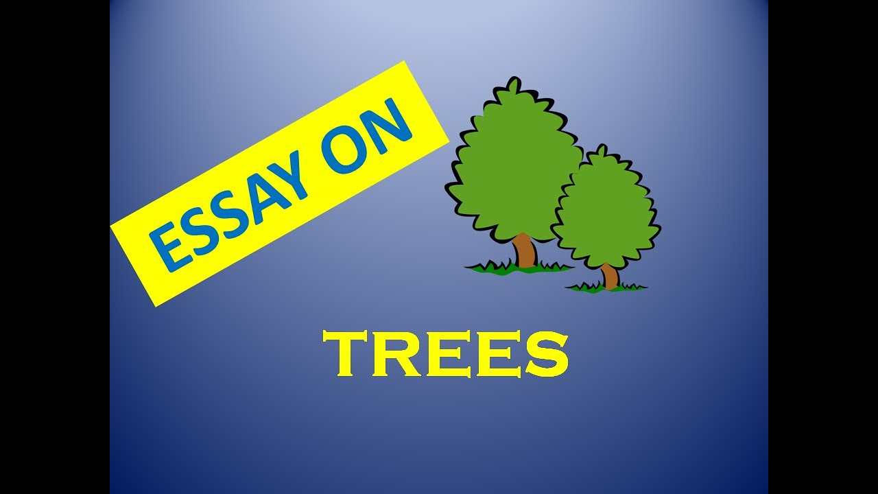 Importance of trees essay