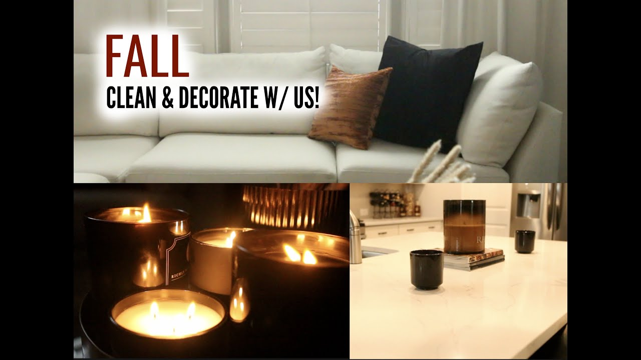 FALL Clean & Decorate w/ Us!