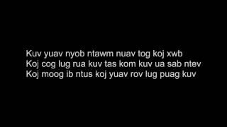 Kuv Txuj Moo Tsis Txug Karaoke Version by Theloswing Kassie Chang