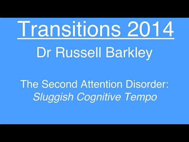 sluggish cognitive tempo sct overview Mix - what sct really is and why it happens - clumsiness, verbal iq and childhood youtube the second attention disorder: sluggish cognitive tempo - dr russell barkley - duration: 1:27:46 adhd.