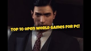 Top 10 Open world games for pc