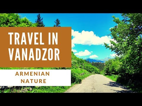 Travel In Vanadzor, Armenian Nature