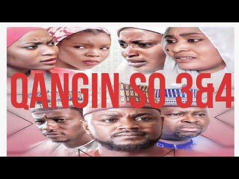 Download QANGIN SO LATEST HAUSA FILM 3&4