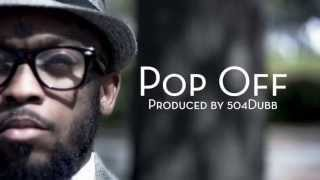 "The Adjustment Bureau [mikeflo x 504Dubb] - ""Pop Off"" Official Music Video"