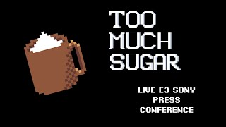 TMS E3 Sony Conference Live Coverage
