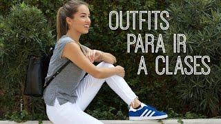 Outfits para la Universidad 2017 | Natalia Merino