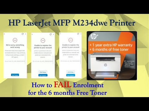 HP LaserJet MFP M234dwe Printer : How to enroll for the 6 months free toner successfully