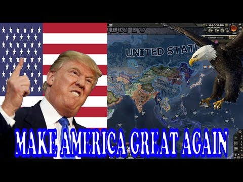 HOI4- MAKE AMERICA GREAT AGAIN TRUMP EDITION!! (in less than 6 minutes)