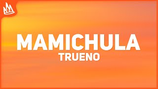 Trueno - MAMICHULA (Letra) ft. Nicki Nicole, Bizarrap