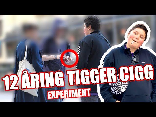 12 ÅRING TIGGER CIGG EXPERIMENT! - Daniel Norlin