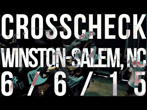 Crosscheck - Winston-Salem, NC (6/6/15)