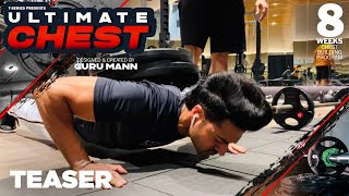 Teaser: Ultimate Chest | Chest Building Program by Guru Mann releasing on 9 August| Health & Fitness