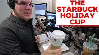The Starbucks' Holiday Cup!