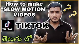 How to make SLOW Motion Tiktok Videos In Tiktok  Telugu lo by Asif MA